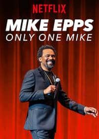 Nonton Film Mike Epps: Only One Mike (2019) Subtitle Indonesia Streaming Movie Download