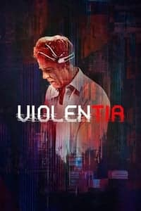 Nonton Film Violentia (2018) Subtitle Indonesia Streaming Movie Download