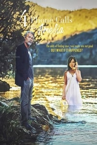 Nonton Film 4 Phone Calls from Amelia (2018) Subtitle Indonesia Streaming Movie Download