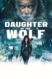 Nonton Film Daughter of the Wolf (2018) Subtitle Indonesia Streaming Movie Download