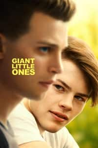 Nonton Film Giant Little Ones (2018) Subtitle Indonesia Streaming Movie Download
