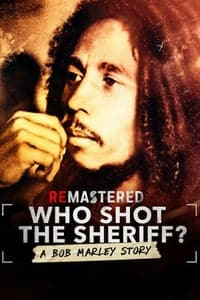 Nonton Film ReMastered: Who Shot the Sheriff (2018) Subtitle Indonesia Streaming Movie Download