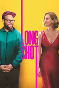 Nonton Film Long Shot (2019) Subtitle Indonesia Streaming Movie Download