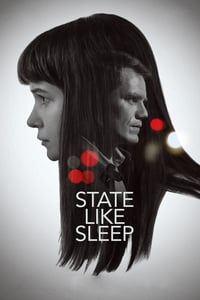 Nonton Film State Like Sleep (2019) Subtitle Indonesia Streaming Movie Download