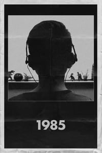 Nonton Film 1985 (2018) Subtitle Indonesia Streaming Movie Download