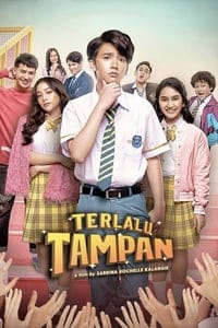 Nonton Film Terlalu Tampan (2019) Subtitle Indonesia Streaming Movie Download