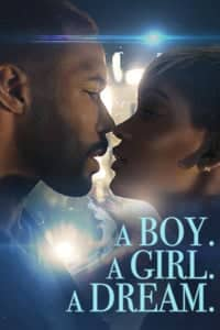 A Boy. A Girl. A Dream. (2018)