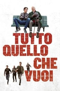 Nonton Film Tutto quello che vuoi (2017) Subtitle Indonesia Streaming Movie Download
