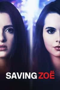 Nonton Film Saving Zoë (2019) Subtitle Indonesia Streaming Movie Download