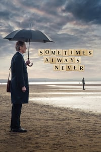 Nonton Film Sometimes Always Never (2018) Subtitle Indonesia Streaming Movie Download
