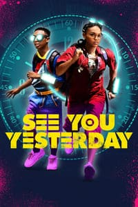 Nonton Film See You Yesterday (2019) Subtitle Indonesia Streaming Movie Download