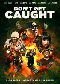 Nonton Film Don't Get Caught (2018) Subtitle Indonesia Streaming Movie Download