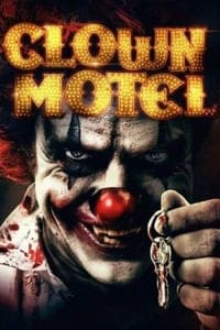 Clown Motel: Spirit's Arise (2018)