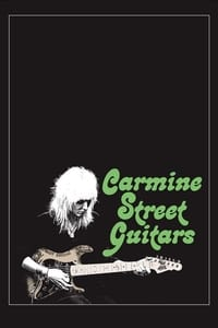 Nonton Film Carmine Street Guitars (2018) Subtitle Indonesia Streaming Movie Download