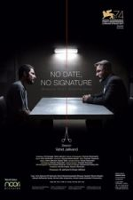 Nonton Film No Date, No Signature (2017) Subtitle Indonesia Streaming Movie Download
