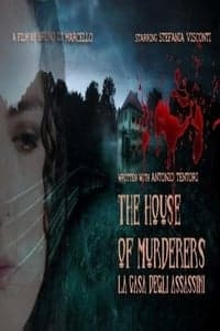 Nonton Film The house of murderers (2019) Subtitle Indonesia Streaming Movie Download