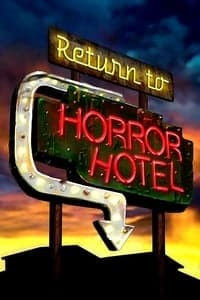 Nonton Film Return to Horror Hotel (2019) Subtitle Indonesia Streaming Movie Download