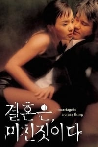 Nonton Film Marriage Is a Crazy Thing (2002) Subtitle Indonesia Streaming Movie Download