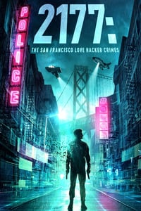 Nonton Film 2177: The San Francisco Love Hacker Crimes (2019) Subtitle Indonesia Streaming Movie Download