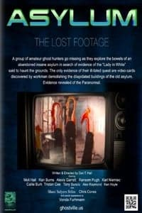 Asylum, the Lost Footage (2013)