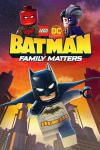 Nonton Film LEGO DC: Batman – Family Matters (2019) Subtitle Indonesia Streaming Movie Download