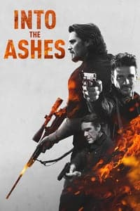 Nonton Film Into the Ashes (2019) Subtitle Indonesia Streaming Movie Download