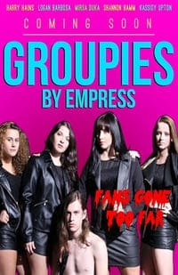 Nonton Film Groupies (2018) Subtitle Indonesia Streaming Movie Download