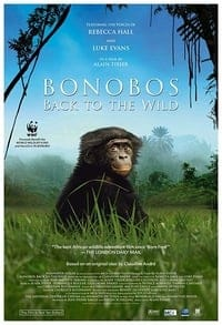 Nonton Film Bonobos: Back to the Wild (2015) Subtitle Indonesia Streaming Movie Download