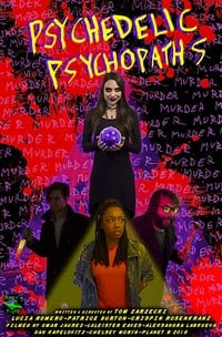 Nonton Film Psychedelic Psychopaths (2019) Subtitle Indonesia Streaming Movie Download