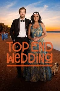Nonton Film Top End Wedding (2019) Subtitle Indonesia Streaming Movie Download