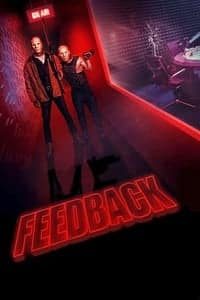 Nonton Film Feedback (2019) Subtitle Indonesia Streaming Movie Download