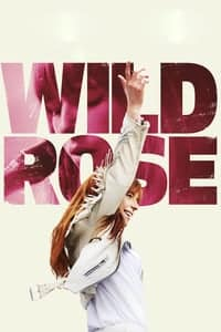 Nonton Film Wild Rose (2018) Subtitle Indonesia Streaming Movie Download