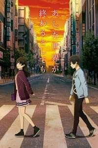 Nonton Film Ashita Sekai ga Owaru to Shite mo (2019) Subtitle Indonesia Streaming Movie Download