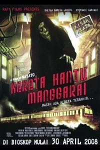 Nonton Film The Ghost Train of Manggarai (2008) Subtitle Indonesia Streaming Movie Download