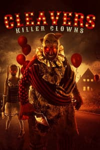 Nonton Film Cleavers: Killer Clowns (2019) Subtitle Indonesia Streaming Movie Download