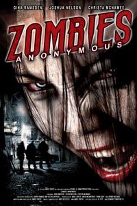Nonton Film Zombies Anonymous (2006) Subtitle Indonesia Streaming Movie Download