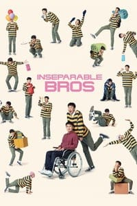 Nonton Film Inseparable Bros (2019) Subtitle Indonesia Streaming Movie Download