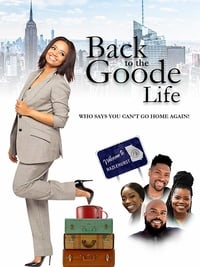 Nonton Film Back to the Goode Life (2019) Subtitle Indonesia Streaming Movie Download