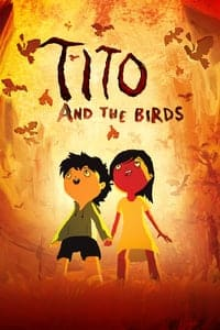 Nonton Film Tito and the Birds (2018) Subtitle Indonesia Streaming Movie Download