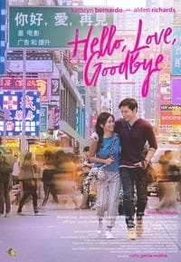 Nonton Film Hello, Love, Goodbye (2019) Subtitle Indonesia Streaming Movie Download