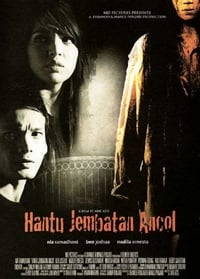 Nonton Film Hantu jembatan Ancol (2008) Subtitle Indonesia Streaming Movie Download