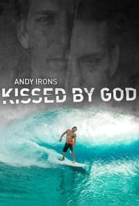 Nonton Film Andy Irons: Kissed by God (2018) Subtitle Indonesia Streaming Movie Download