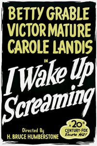 I Wake Up Screaming (1941)