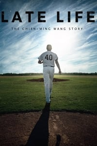 Nonton Film Late Life: The Chien-Ming Wang Story (2018) Subtitle Indonesia Streaming Movie Download