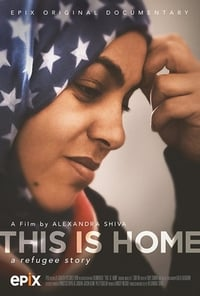 This Is Home: A Refugee Story (2018)