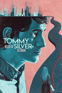 Nonton Film Tommy Battles the Silver Sea Dragon (2018) Subtitle Indonesia Streaming Movie Download