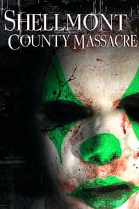 Nonton Film Shellmont County Massacre (2018) Subtitle Indonesia Streaming Movie Download