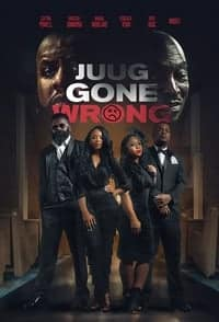 Nonton Film Juug Gone Wrong (2018) Subtitle Indonesia Streaming Movie Download