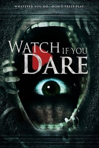 Nonton Film Watch If You Dare (2018) Subtitle Indonesia Streaming Movie Download