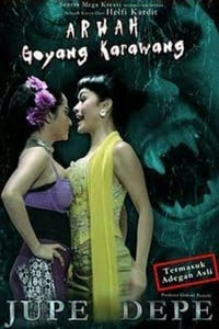 Nonton Film Arwah goyang karawang (2011) Subtitle Indonesia Streaming Movie Download